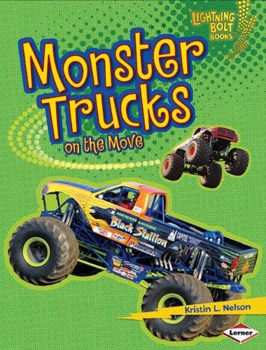 Monster Trucks On The Move (Lightning Bolt Books)