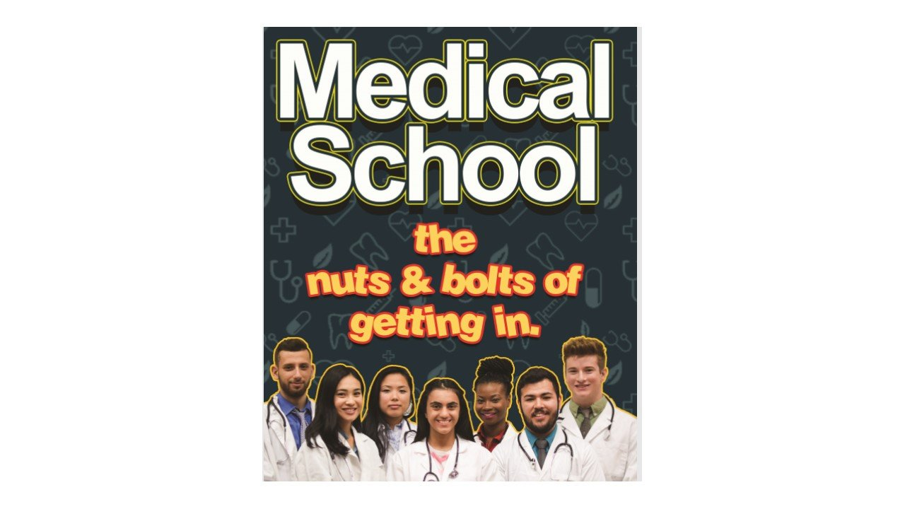 Read Online Medical School the Nuts and Bolts of getting in PDF