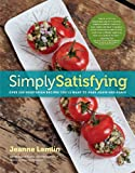 Image of Simply Satisfying: Over 200 Vegetarian Recipes You'll Want to Make Again and Again
