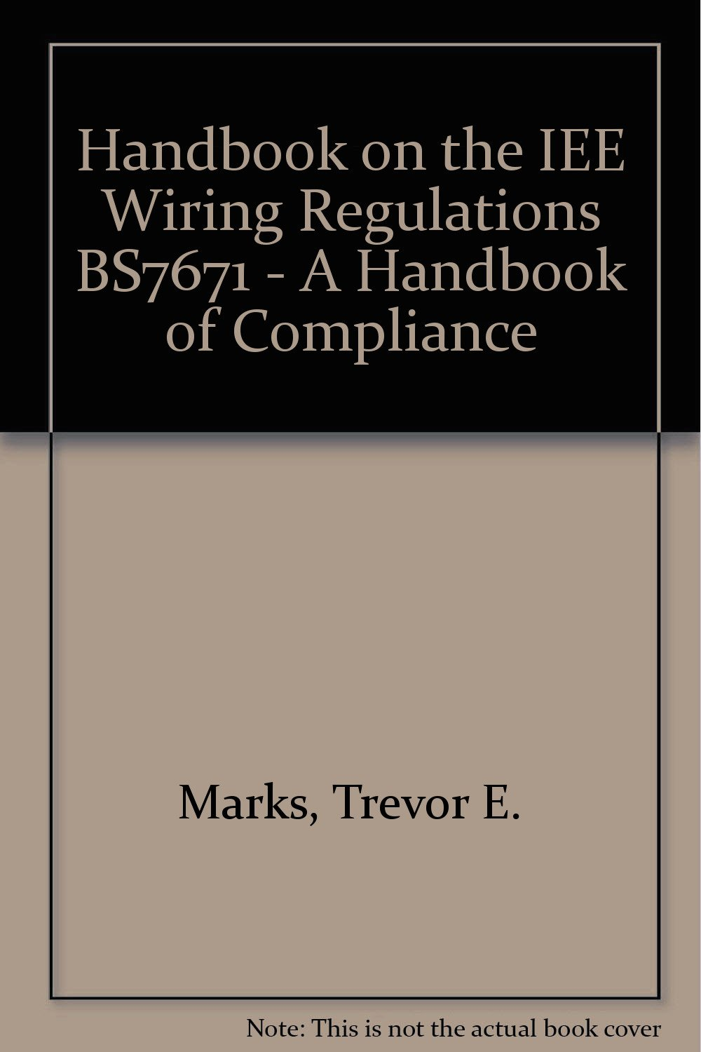 Buy Handbook On The Iee Wiring Regulations Bs7671 A Of Iet Regs Books Compliance Book Online At Low Prices In India