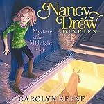 Mystery of the Midnight Rider: Nancy Drew Diaries, Book 3 | Carolyn Keene