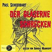 Der gläserne Schrecken (Pickpocket Edition) | Paul Scheerbart