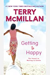 Getting to Happy (Waiting to Exhale Book 2) Kindle Edition