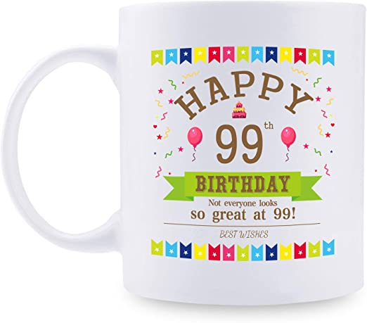 Amazon.com: 99th Birthday Gifts for Women - 1921 Birthday Gifts for Women,  99 Years Old Birthday Gifts Coffee Mug for Mom, Wife, Friend, Sister, Her,  Colleague, Coworker - 11oz: Kitchen & Dining