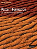 Pattern Formation : An Introduction to Methods, Hoyle, Rebecca B., 0521817501
