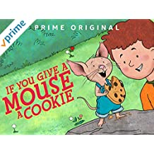 If You Give a Mouse a Cookie - Season 1, Part 1