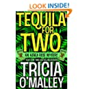 Tequila for Two: An Althea Rose Mystery (The Althea Rose Series Book 2)