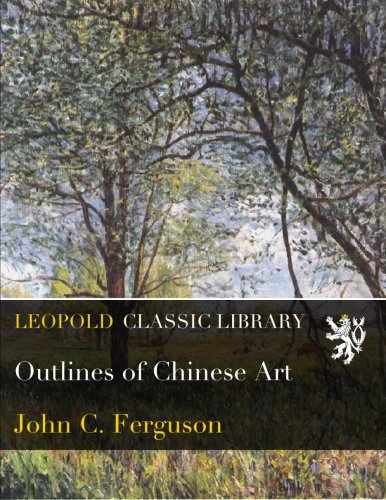 Outlines of Chinese Art