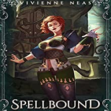 Spellbound: The Jade Forest Chronicles Series, Book 2 Audiobook by Vivienne Neas Narrated by E Vane