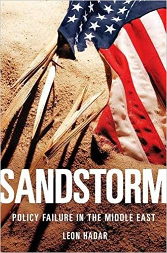 Amazon.com: Sandstorm: Policy Failure in the Middle East ...