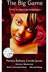 The Big Game: Volume 1: Spirituality and Love (Remastered Edition) Kindle Edition