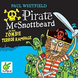 Pirate McSnottbeard in the Zombie Terror Rampage Audiobook