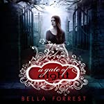 A Gate of Night : A Shade of Vampire, Book 6 | Bella Forrest