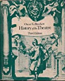History of the Theatre, Oscar G. Brockett, 0205057748