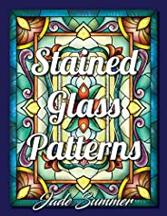 Stained Glass Patterns: An Adult Coloring Book with 50 Inspirational Window Designs and Easy Patterns for Rela
