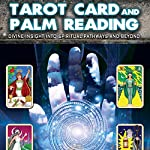 Tarot Card and Palm Reading : Divine Insight into Spiritual Pathways and Beyond | Nick Ashron,Lynda Cowles