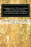 Law School MBEs (e borrow eligible): Contracts, Torts, Constitutional Law, Criminal Law and Procedure, Evidence: (e-book), The Author's Essays Were Selected And Published After The Bar Exa...!!