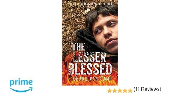 The Lesser Blessed Richard Van Camp 9781771621137 Books