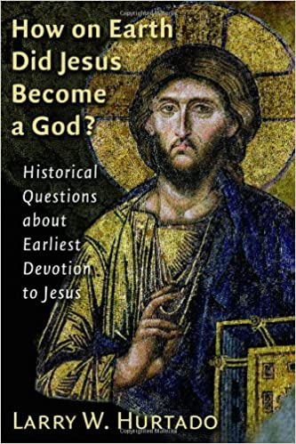 How on earth did jesus become a god historical questions about how on earth did jesus become a god historical questions about earliest devotion to jesus kindle edition by larry w hurtado fandeluxe Gallery