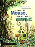 img - for Upstairs Mouse, Downstairs Mole (reader) (A Mouse and Mole Story) book / textbook / text book