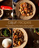 Best BookSumo Press Cooking Books - Cajun Recipes: From Shreveport to New Orleans, Discover Review