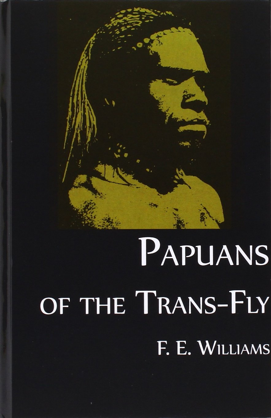 Papuans of the Trans-Fly PDF