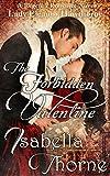 The Forbidden Valentine: Lady Eleanor Hawthorne: Regency Romance Novel