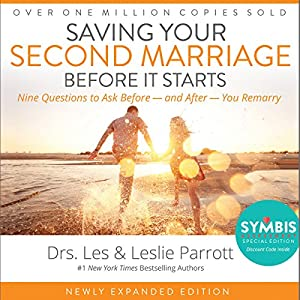 Saving Your Second Marriage Before It Starts Audiobook