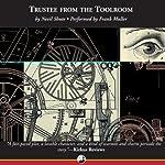 Trustee from the Toolroom | Nevil Shute