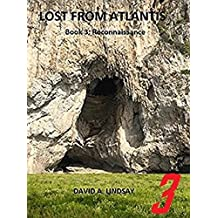 Lost from Atlantis: Book 3: Reconnaissance