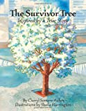 The Survivor Tree: Inspired by a True Story