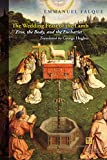 The Wedding Feast of the Lamb: Eros, the Body, and the Eucharist (Perspectives in Continental Philosophy)