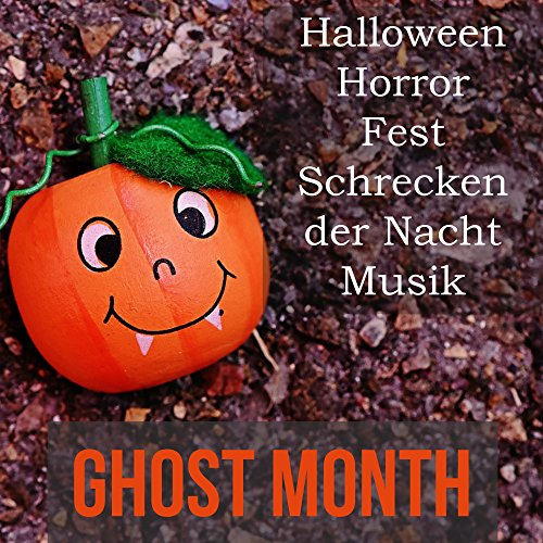 Ghost Month - Halloween Horror Fest Schrecken der