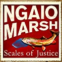 Scales of Justice Audiobook by Ngaio Marsh Narrated by Philip Franks
