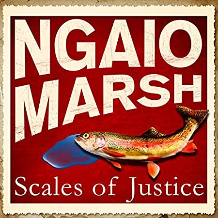 Scales of Justice - Ngaio Marsh
