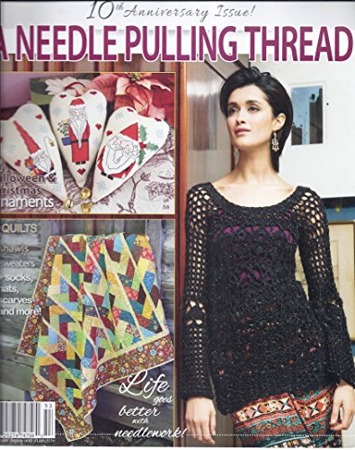 A Needle Pulling Thread (Fall 2015 - 10th Anniversary Issue)
