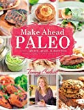 Make-Ahead Paleo, Tammy Credicott, 1936608375