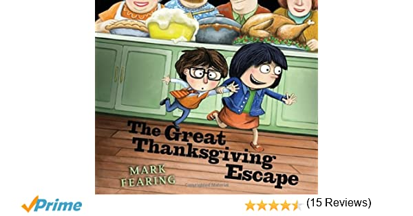 The Great Thanksgiving Escape: Mark Fearing: 9780763663063: Amazon ...
