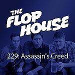 229: Assassin's Creed | Elliott Kalan,Dan McCoy,Stuart Wellington