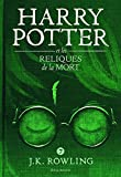 Harry Potter (7) VII : Harry Potter et les Reliques de la Mort - grand format [ Harry Potter and the Deathly Hallows ] large format (French Edition)