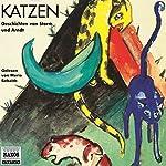 Katzen - Phantastische Geschichten | Theodor Storm,Ernst Moritz Arndt