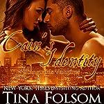 Cain's Identity : Scanguards Vampires, Book 9   Tina Folsom
