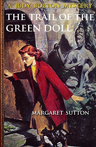 The Trail of the Green Doll (Illustrated) (Judy Bolton Mystery Series Book 27)