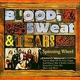 Spinning Wheel by Blood Sweat & Tears