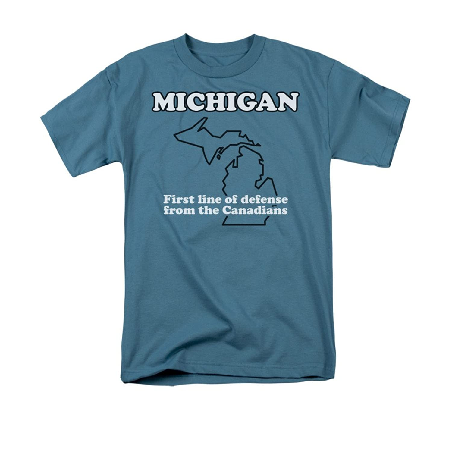 Michigan First Line Of Defense From The Canadians Funny Saying Adult T-Shirt