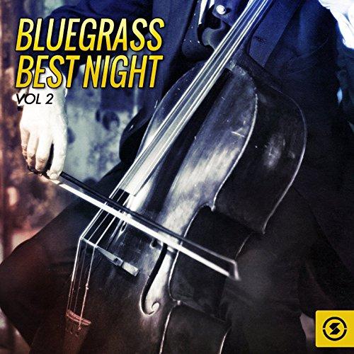 Bluegrass Best Night, Vol. 2