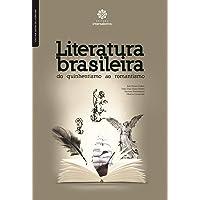 Literatura brasileira:: do quinhentismo ao romantismo