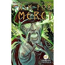 Ask For Mercy #2 (of 6) (comiXology Originals)