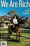 We Are Rich, Dori Carter, 159051307X