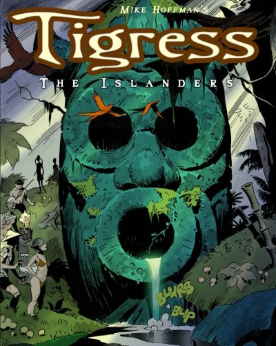 Tigress The Islanders [Hoffman, Mike] (Tapa Blanda)